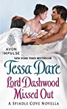 Lord Dashwood Missed Out: A Spindle Cove Novella	 by  Tessa Dare in stock, buy online here