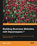 img - for Building Business Websites for Squarespace book / textbook / text book