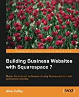 Building Business Websites for Squarespace Front Cover