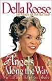 img - for Angels Along the Way: My Life with Help from Above book / textbook / text book