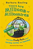 There are Millions of Millionaires: and Other Freaky Facts About Earning, Saving, and Spending