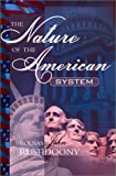 The Nature of the American System (1879998270) by Rushdoony, Rousas John