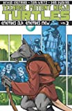 img - for Teenage Mutant Ninja Turtles Volume 2: Enemies Old, Enemies New book / textbook / text book