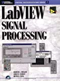 img - for LabVIEW Signal Processing 1st edition by Chugani, Mahesh L., Samant, Abhay R., Cerna, Michael (1998) Paperback book / textbook / text book