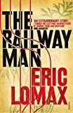 img - for The Railway Man by Eric Lomax (1996-06-06) book / textbook / text book