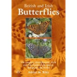 British and Irish Butterflies: The Complete Identification, Field and Site Guide to the Species, Subspecies and Formsby Adrian M. Riley