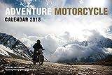 Adventure Motorcycle Calendar 2015