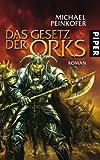 Das Gesetz der Orks: Roman (Orks 3)