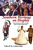 Image of Southern Heritage on Display: Public Ritual and Ethnic Diversity within Southern Regionalism