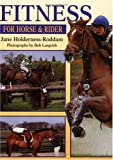img - for Fitness for Horse & Rider: Gain More from Your Riding by Improving Your Horse's Fitness and Condition--And Your Own book / textbook / text book
