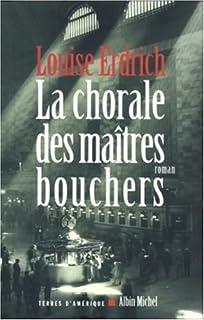La chorale des maîtres bouchers : roman