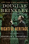 Rightful Heritage: The Renewal of Ame...