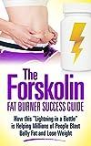 img - for Forskolin Fat Burner Success Guide: How This