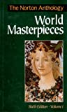 The Norton Anthology of World Masterpieces (0393961400) by MacK, Maynard