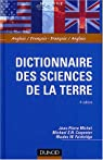 Dictionnaire des sciences de la Terre : Anglais/Fran�ais - Fran�ais/Anglais par Michel