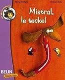 echange, troc Christian Voltz, Sandy Fouchard - Mistral, le teckel