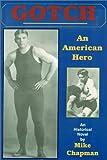 Gotch: An American Hero