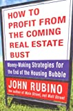 img - for How to Profit from the Coming Real Estate Bust: Money-Making Strategies for the End of the Housing Bubble book / textbook / text book