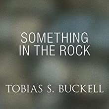 Something in the Rock (       UNABRIDGED) by Tobias Buckell Narrated by Christian Rummel
