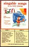 Singable Songs for the Very Young: Sung by Raffi