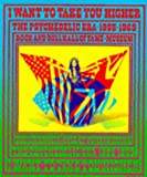 I Want to Take You Higher: The Psychedelic Era 1965-1969 (Rock & Roll Hall of Fame & Museum) (0811817008) by Henke, James