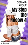 My Step the Hucow 4: Stepsis is Humil...