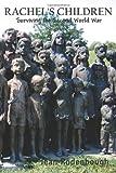 Rachel's Children: Surviving the Second World War
