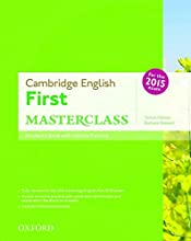 First masterclass. Student's book-Skills practice online-Test online. Con espansione online. Per le Scuole superiori: Certificate In Advanced English ... Exam 2015 (First Certificate Masterclass)