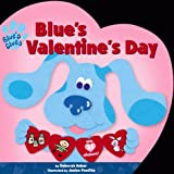 Blue's Valentines Day (Blue's Clues (Simon & Schuster Paperback)) (0689830629) by Deborah Reber