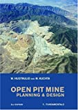 Open Pit Mine Planning and Design, Two Volume Set, Second Edition (v. 1)