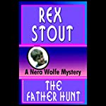 The Father Hunt | Rex Stout