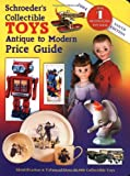 Schroeder's Collectible Toys Antique to ...