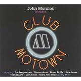 John Morales Presents: Club Motown