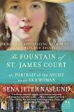 The Fountain of St  James Court; or, Portrait of the Artist as an Old Woman: A Novel