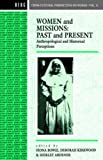 img - for Women and Missions: Past and Present: Anthropological and Historical Perceptions (Cross-Cultural Perspectives on Women) book / textbook / text book
