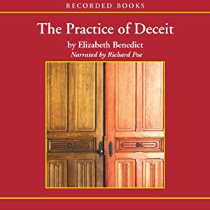 The Practice of Deceit | [Elizabeth Benedict]