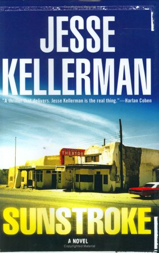 Sunstroke, JESSE KELLERMAN