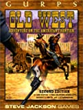 GURPS Old West *OP (GURPS: Generic Universal Role Playing System) (1556344392) by Dupuis, Ann