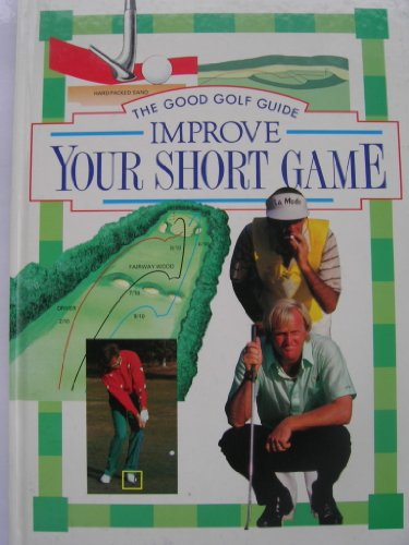 Improve Your Short Game (Good Golf Guide), Foston, Paul