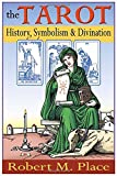 img - for The Tarot: History, Symbolism, and Divination book / textbook / text book