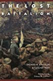 The Lost Battalion (0803276133) by Johnson, Thomas M.