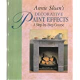 Annie Sloan's Decorative Paint Effects Courseby Annie Sloan
