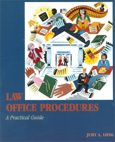 Law Office Procedures: A Practical Guide