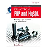 Practical PHP and MySQL: Building Eight Dynamic Web Applications (Negus Live Linux)by Jono Bacon