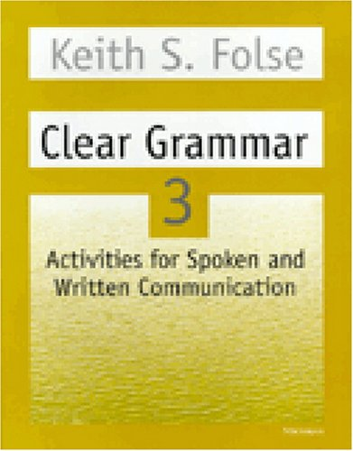 Clear Grammar 3: Activities for Spoken and Written...