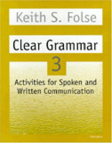 Clear Grammar 3: Activities for Spoken and Written...