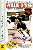 The Autobiography of Willie O'Ree: Hockey's Black Pioneer (NHL) (1581840713) by Willie O'Ree