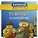 ANTENNE BAYERN - Die Nullingers - Ein...