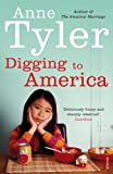 Anne Tyler Digging to America