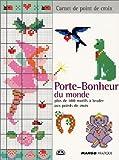 echange, troc Marie-France Annasse - Porte-bonheur du monde